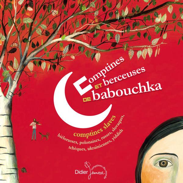 Irina Kane - Comptines et berceuses de babouchka