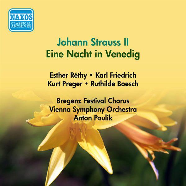 Ester Rethy - Strauss Ii, J.: Nacht in Venedig (Eine) (Vienna State Opera Soloists, Paulik) (1951)