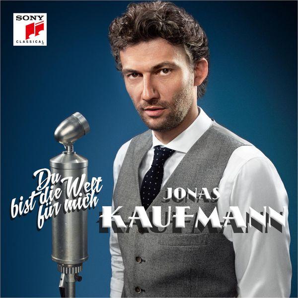 """Jonas Kaufmann - """"Du bist die Welt für mich"""" (1930s Berlin)"""