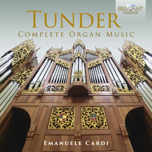 Emanuele Cardi - Tunder: Complete Organ Music