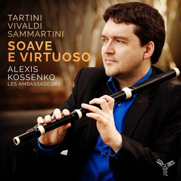 Alexis Kossenko - Tartini, Vivaldi & Sammartini: Soave e virtuoso
