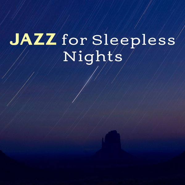 Jazz for Sleepless Nights – Relaxing Jazz, Instrumental Music, Music