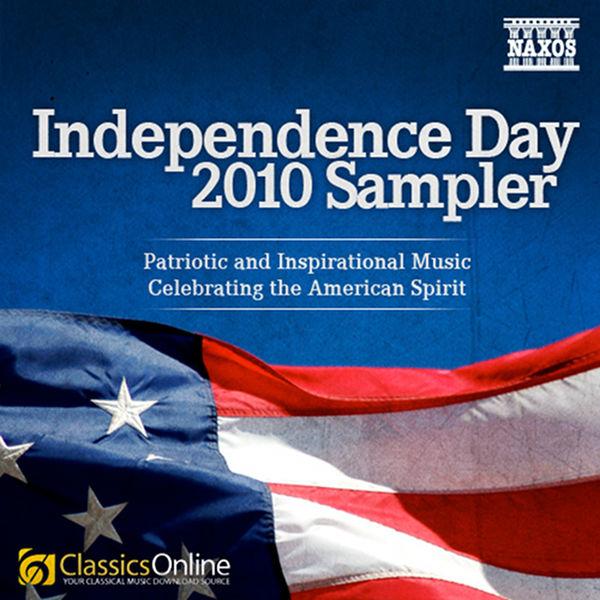 Slovak Radio Symphony Orchestra - Independence Day Sampler - Patriotic and Inspirational Music Celebrating the American Spirit