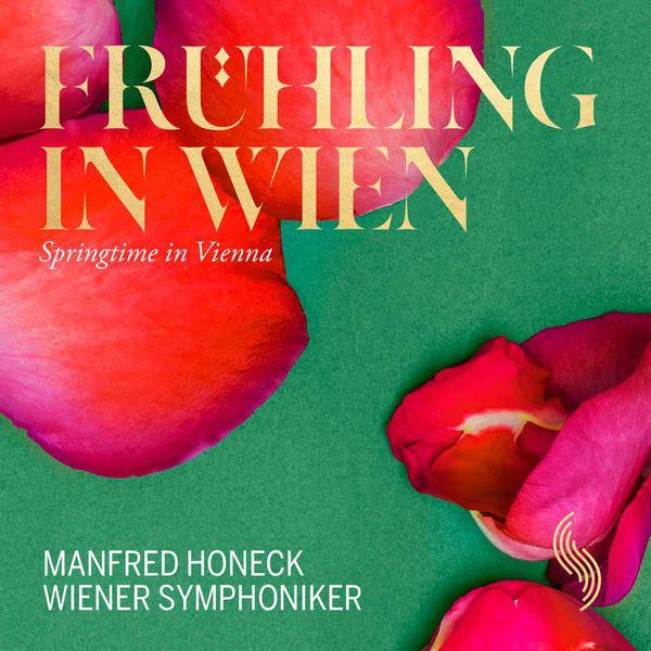Wiener Symphoniker - Frühling in Wien (Live)