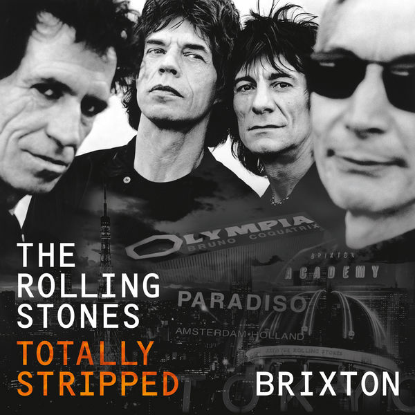 The Rolling Stones - Totally Stripped - Brixton