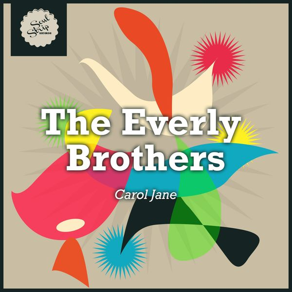 The Everly Brothers - Carol Jane
