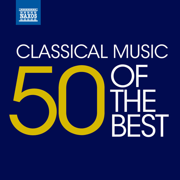 London Symphony Orchestra - Classical Music - 50 of the Best
