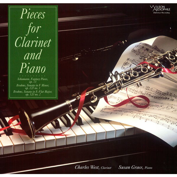 Charles West - Schumann & Brahms: Pieces for Clarinet & Piano