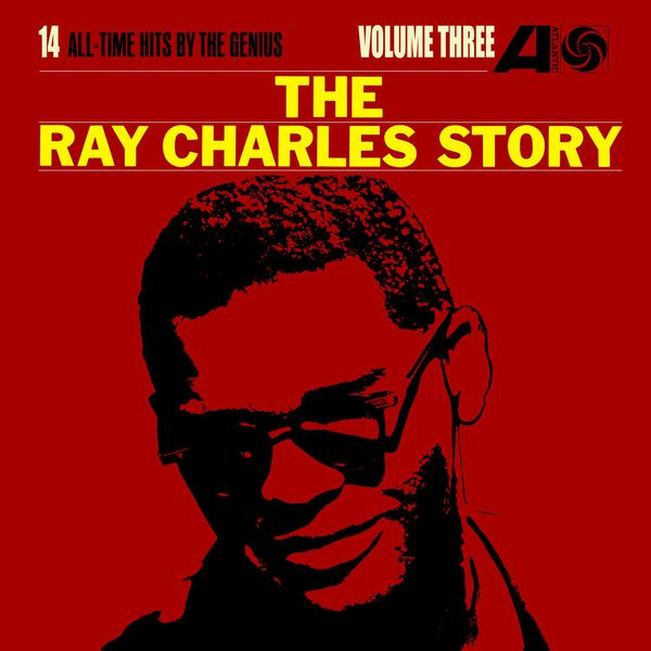 Ray Charles - The Ray Charles Story, Volume Three (Édition Studio Masters)
