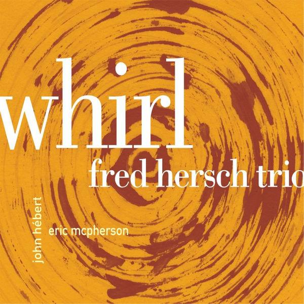 Fred Hersch - Whirl