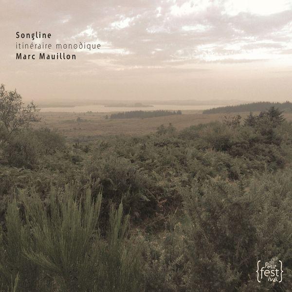 Marc Mauillon - Songline, Itinéraire monodique (Machaut, Vendadorn...)