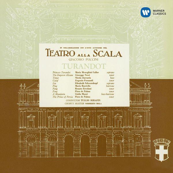 Maria Callas - Giacomo Puccini : Turandot (1957) - Callas Remastered