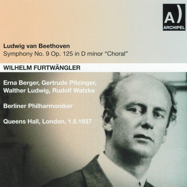Berliner Philharmoniker - Ludwig van Beethoven: Symphony No. 9, Op. 125 In D minor (Queens Hall, London 1937)