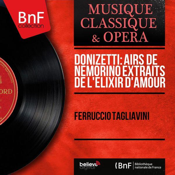 Ferruccio Tagliavini - Donizetti: Airs de Nemorino extraits de L'élixir d'amour (Mono Version)