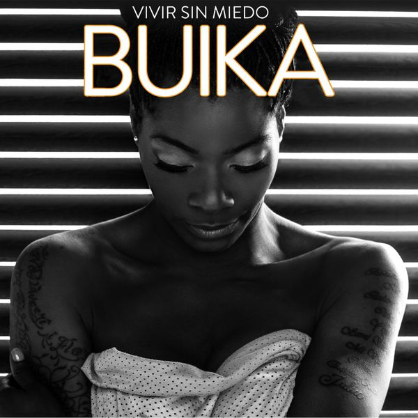 Buika - Vivir sin miedo