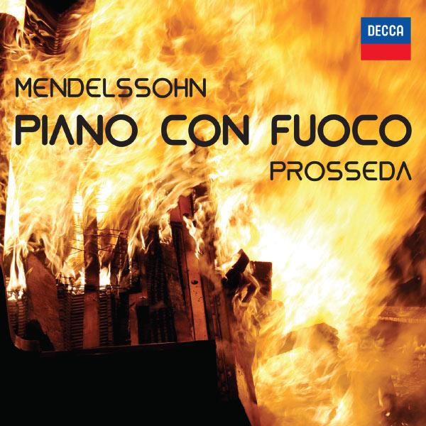 Roberto Prosseda - Piano Con Fuoco
