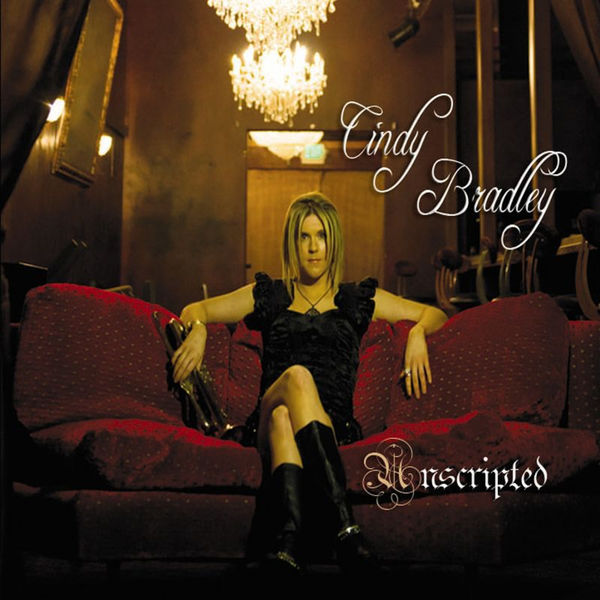 Cindy Bradley - Unscripted