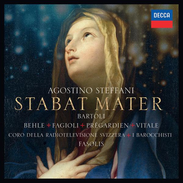 Cecilia Bartoli - Agostino Steffani : Stabat Mater