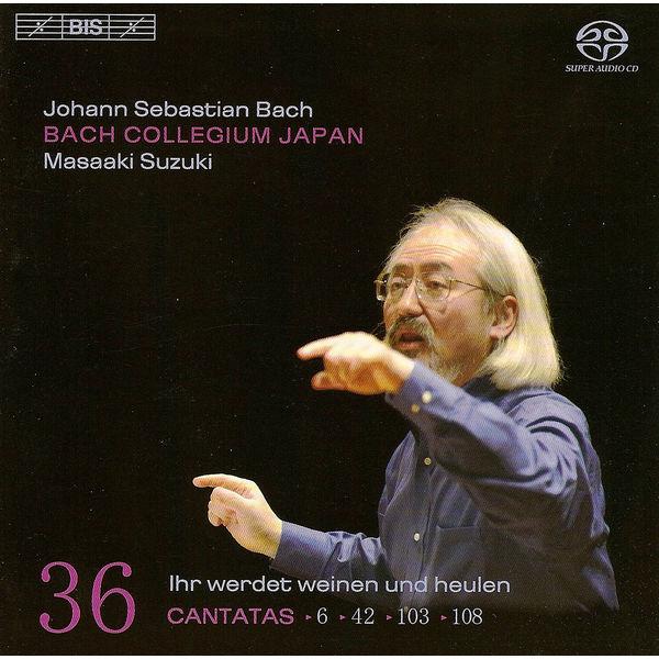 Masaaki Suzuki - BACH, J.S.: Cantatas, Vol. 36 (Suzuki) - BWV 6, 42, 103, 108