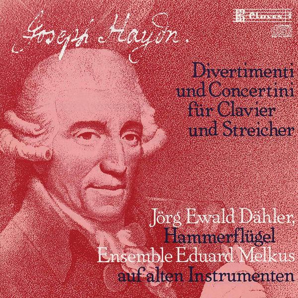 Ensemble Eduard Melkus J. Haydn: Divertimenti & Concertini for Pianoforte and Strings
