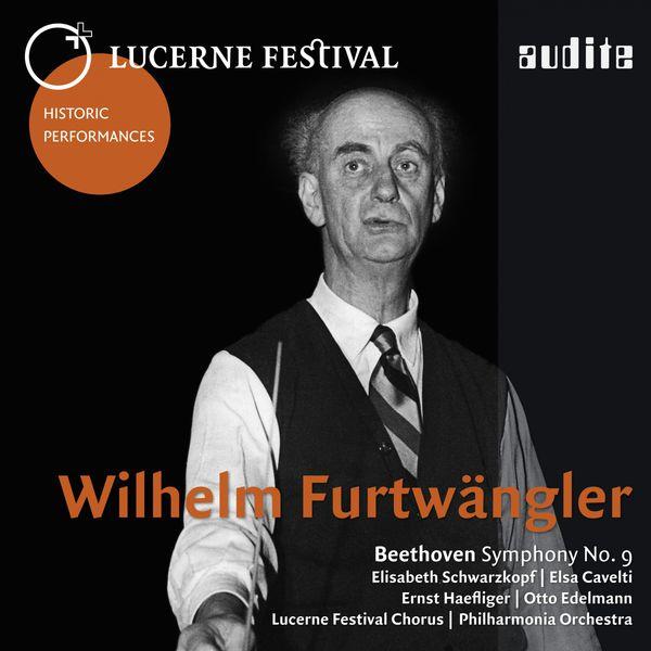 Wilhelm Furtwängler - Lucerne Festival Historic Performances: Wilhelm Furtwängler (Beethoven: Symphony No. 9)
