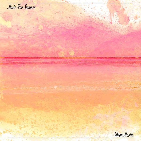Dean Martin - Music For Summer