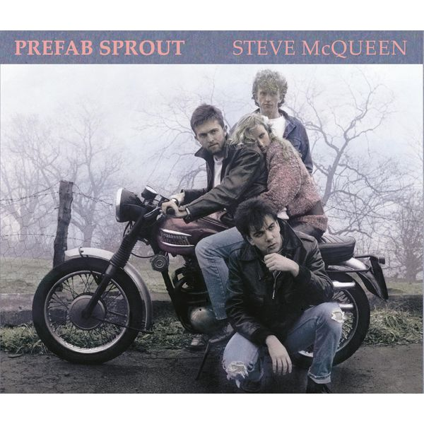 Prefab Sprout - Steve McQueen (Legacy Edition)