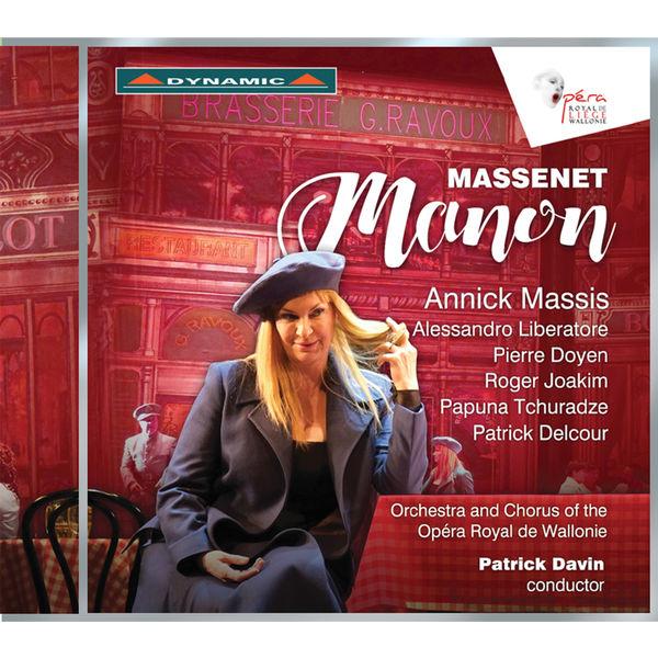 Orchestre de l'Opéra Royal de Wallonie-Liège - Massenet: Manon