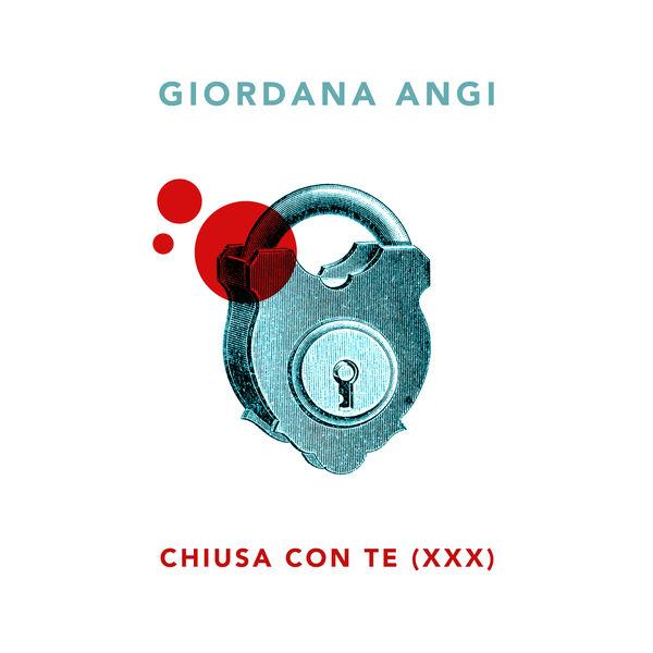 Giordana Angi - Chiusa con te (XXX)
