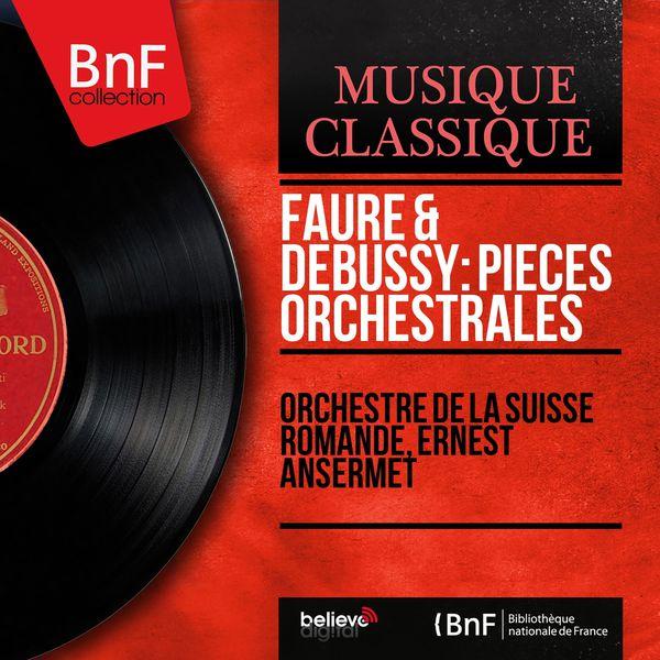 Orchestre De La Suisse Romande - Fauré & Debussy: Pièces orchestrales (Stereo Version)