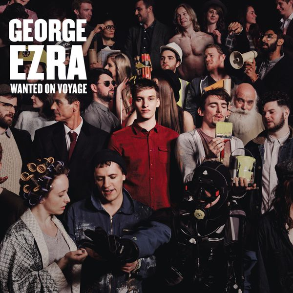 George Ezra - Wanted on Voyage (Expanded Edition)