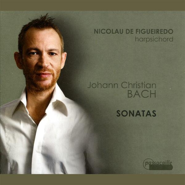 Nicolau de Figueiredo - J. C. Bach: Harpsichord Sonatas
