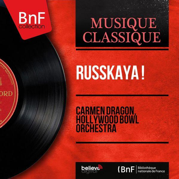 Carmen Dragon - Russkaya ! (Mono Version)