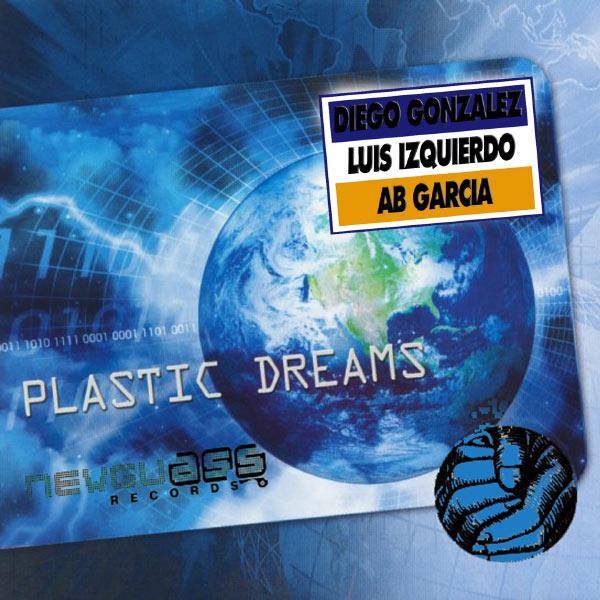 Diego Gonzalez - Plastic Dreams