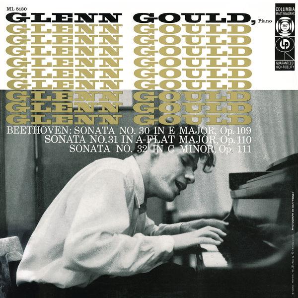 Glenn Gould - Beethoven: Piano Sonatas Nos. 30-32 - Gould Remastered