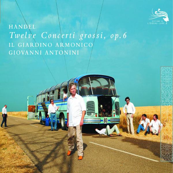 Il Giardino Armonico - Handel: 12 Concerti Grossi Op.6