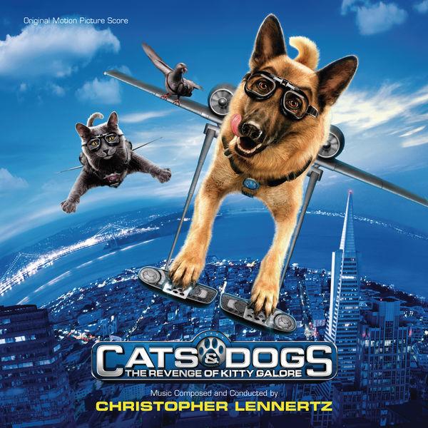 Christopher Lennertz - Cats & Dogs: The Revenge Of Kitty Galore