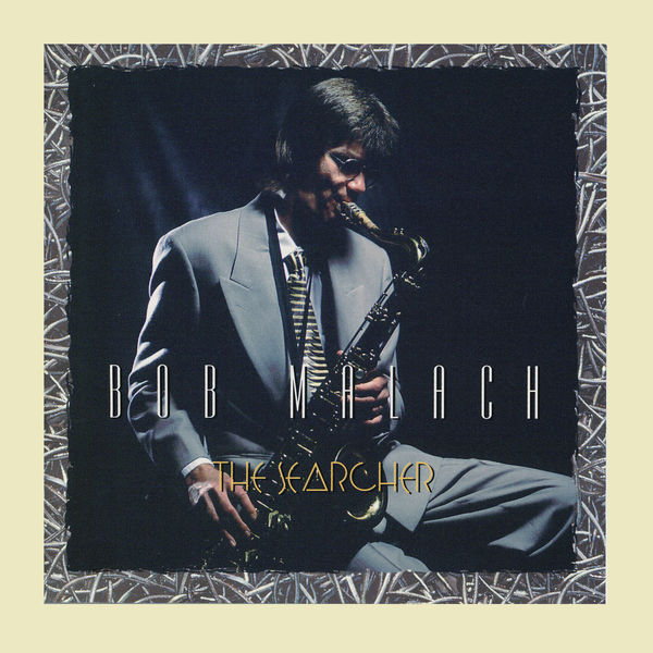 Bob Malach The Searcher