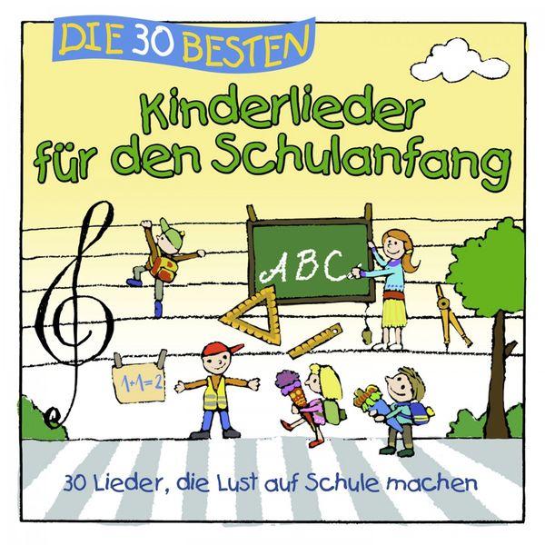 Simone Sommerland - Die 30 besten Kinderlieder für den Schulanfang (30 Lieder, die Lust auf Schule machen)