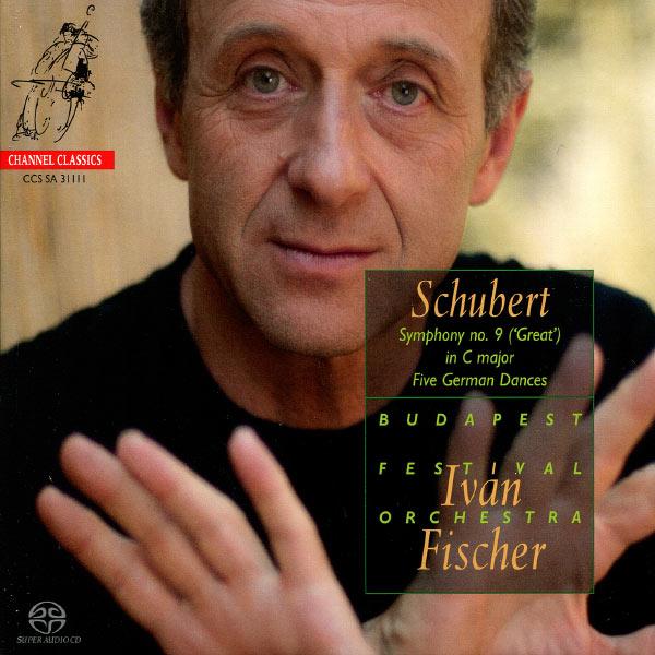 """Iván Fischer - Franz Schubert : Symphony No. 9 (""""Great"""") - Five German Dances"""