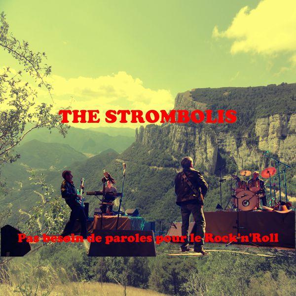 The Strombolis - Pas besoin de paroles pour le Rock'n'Roll