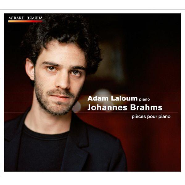 Adam Laloum - Brahms: Piano Works (Klavierstücke Op. 76, Intermezzi Op. 117, etc.)