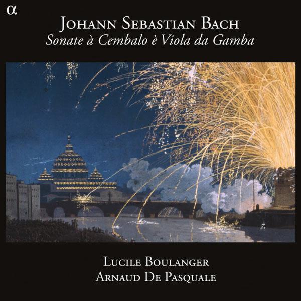 Lucile Boulanger - Bach: Sonatas for Viola da Gamba