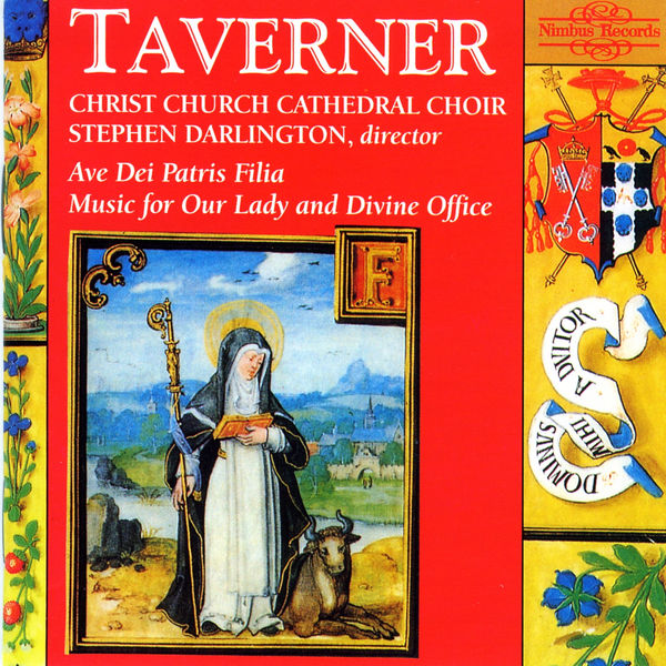Christ Church Cathedral Choir - John Taverner : Music for Our Lady and Divine Office