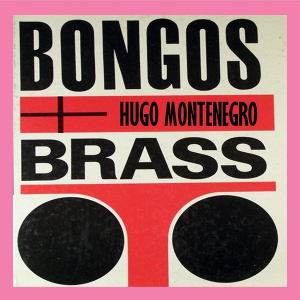 Hugo Montenegro - Bongos and Brass