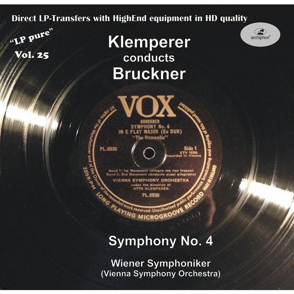 Otto Klemperer - LP Pure, Vol. 25: Klemperer Conducts Bruckner - Symphony n°4