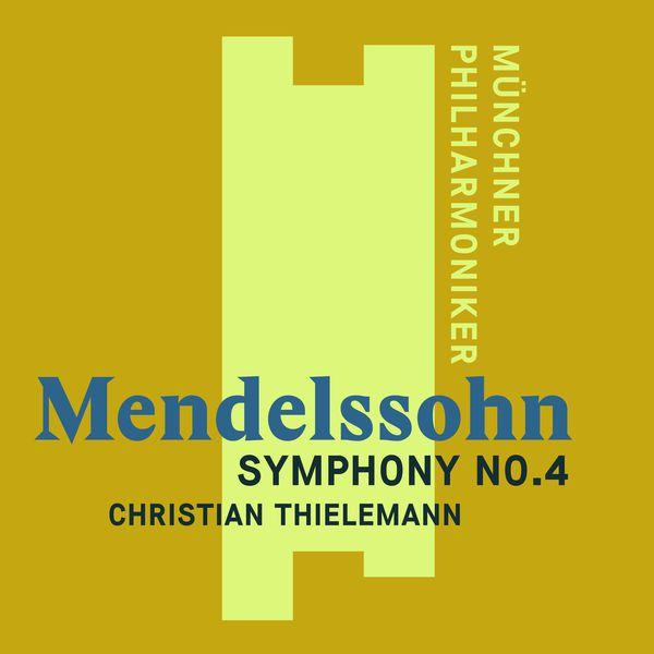 "Christian Thielemann - Mendelssohn: Symphony No. 4, ""Italian"""