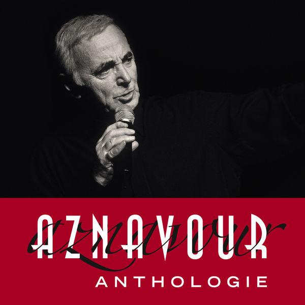 Charles Aznavour - Aznavour - Anthologie