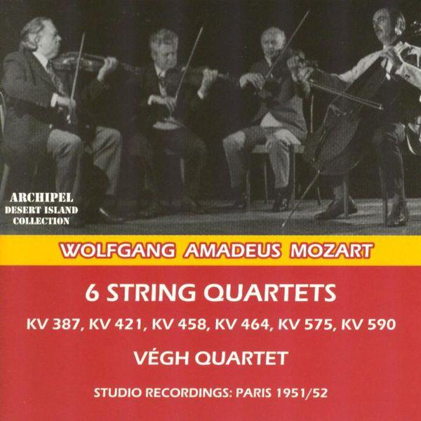 Végh Quartet - Wolfgang Amadeus Mozart : 6 String Quartets