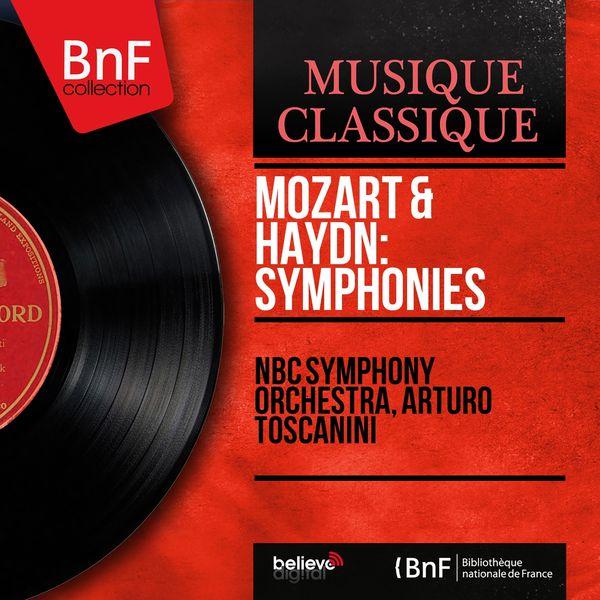 NBC Symphony Orchestra - Mozart & Haydn: Symphonies (Mono Version)